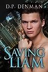 Saving Liam (Saving Liam, #1)