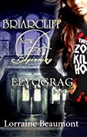 Briarcliff: A New Beginning- Elyograg (Briarcliff Series, #1)