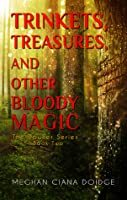 Trinkets, Treasures, and Other Bloody Magic, Dowser #2