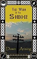 The War of the Sidhe: Dawn Arising
