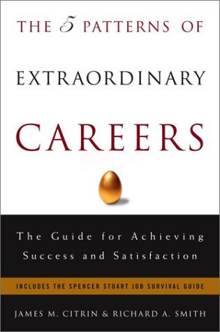 The-5-Patterns-of-Extraordinary-Careers-The-Guide-for-Achieving-Success-and-Satisfaction