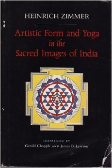 Artistic Form And Yoga In The Sacred Images Of India By Heinrich Robert Zimmer