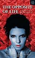 The Opposite Of Life (Lissa and Gary Book 1)