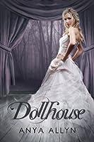 Dollhouse (Dark Carousel, #1)
