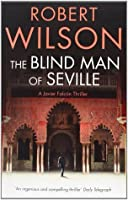 The Blind Man of Seville (Javier Falcon, #1)