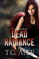 Dead Radiance (Valkyrie, #1)