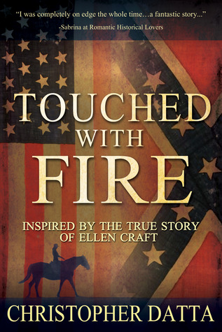 Touched with Fire by Christopher Datta