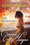 The Beginning (Gold Rush Brides #1)