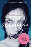 A Menina Submersa: Memórias