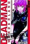 Deadman Wonderland Volume 6 (Deadman Wonderland, #6)