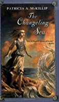 The Changeling Sea (Firebird Fantasy)