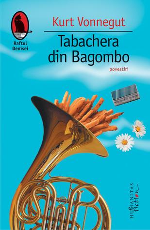 Tabachera din Bagombo by Kurt Vonnegut Jr.