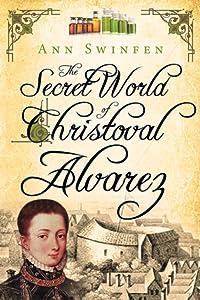 The Secret World of Christoval Alvarez