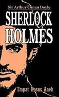 Empat Kasus Aneh (Sherlock Holmes)