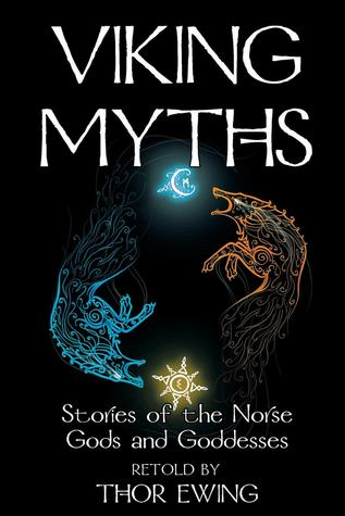 Viking Myths - Stories of the Norse Gods and Goddesses