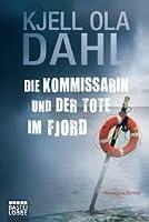 Die Kommissarin und der Tote im Fjord: Norwegen Krimi