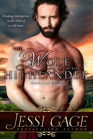 The Wolf and the Highlander (Highland Wishes #2)