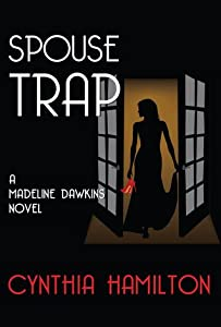Spouse Trap (Madeline Dawkins, #1)