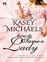 How to Tame a Lady (The Daughtry Family)