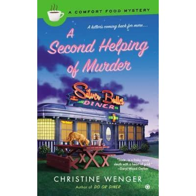 a second helping of murder wenger christine
