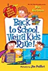 Back to School, Weird Kids Rule! (My Weird School Special)