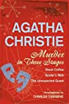 Download ebook Murder In Three Stages: Black Coffee, Spider's Web, The Unexpected Guest by Charles Osborne