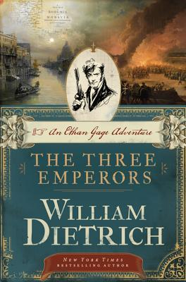The Three Emperors by William  Dietrich