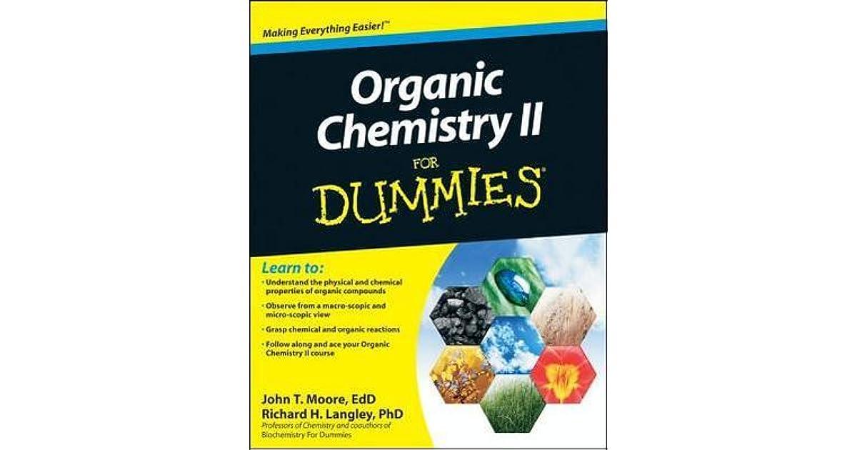 Organic Chemistry II for Dummies by Richard H  Langley