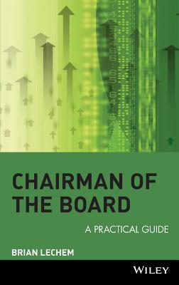 Chairman of the Board: A Practical Guide