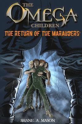 The Return of the Marauders