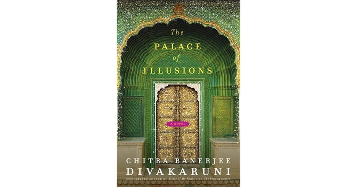 Read The Palace Of Illusions By Chitra Banerjee Divakaruni