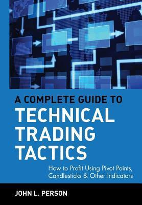 a complete guide to technical trading
