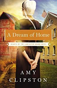 A Dream of Home (Hearts of Lancaster Grand Hotel, #3)