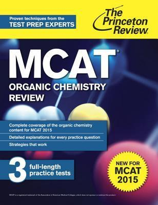 MCAT Organic Chemistry Review New for MCAT 2015- 2 edition