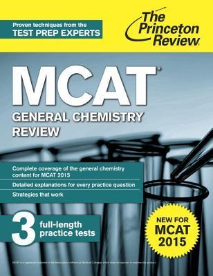 MCAT General Chemistry Review New for MCAT 2015- 2 edition