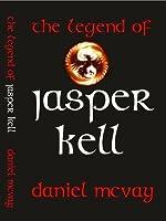 The Legend Of Jasper Kell