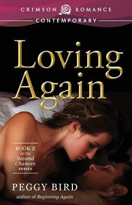 Loving Again (Second Chance, #2)