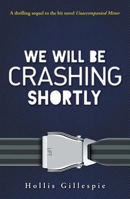 We Will Be Crashing Shortly (April Mae Manning #2)