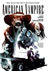 American Vampire, Volume 6 by Scott Snyder