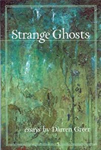 Strange Ghosts: Essays