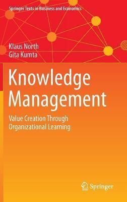 Knowledge Management Value Creation Through Organizational Learning, 2nd edition