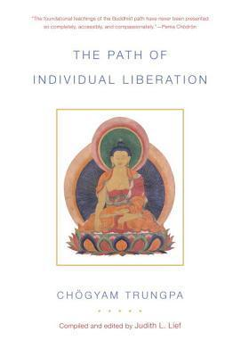The Path of Individual Liberation-The Profound Treasury of the Ocean of Dharma, Volume One