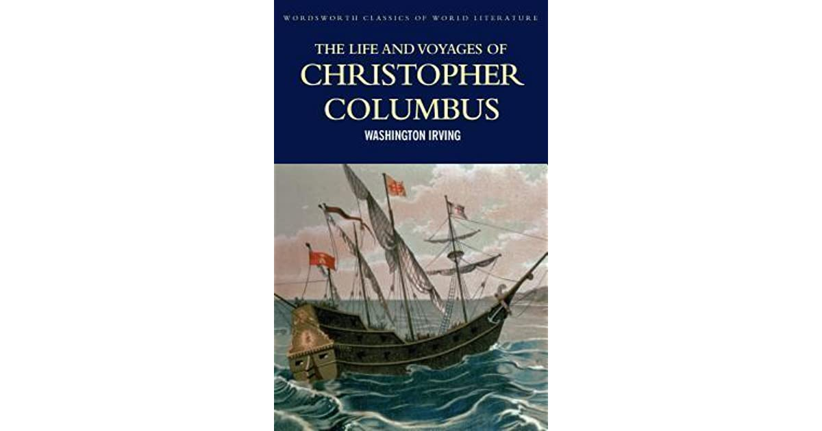 The Life And Voyages Of Christopher Columbus By Washington