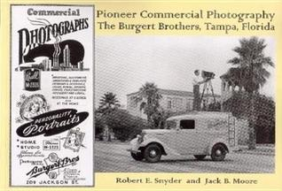 Pioneer Commercial Photography The Burgert Brothers, Tampa