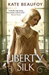 Liberty Silk by Kate Beaufoy audiobook
