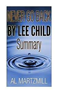 Never Go Back by Lee Child -- Summary and Review