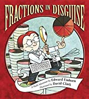Fractions in Disguise: A Math Adventure