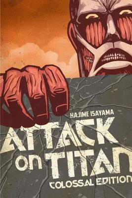 Attack On Titan Colossal Edition 1 By Hajime Isayama