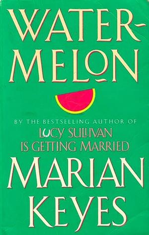 Watermelon (Walsh Family, #1)