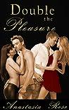 Double the Pleasure (Couples & Lovers, #1)